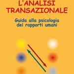 analisi-transazionale-guida-psicologia-rapporti-umani
